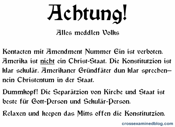 A text-only box written in mock-German demands that people leave the First Amendment alone.